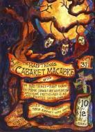 4th Annual Cabaret Macabre - October 2007